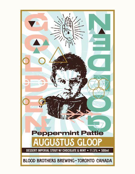 AUGUSTUS GLOOP - PEPPERMINT PATTIE